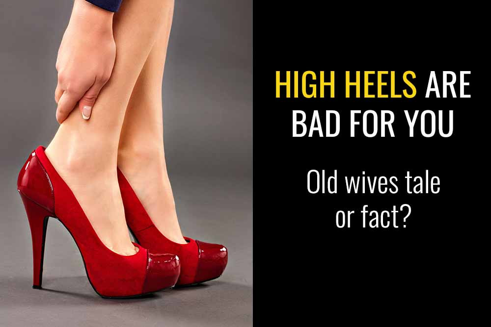 Are high heels really bad for your feet? Can they cause bunions?