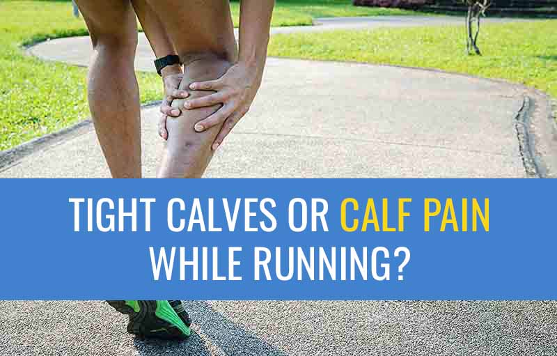 Tight Calves Or Calf Pain When Running? | Sports Injury Physio