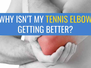 Part 2: Why isn't my tennis elbow pain getting better?