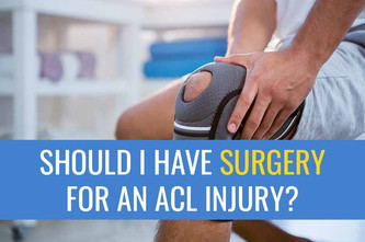 前交叉韧带(ACL)损伤-我是否需要手术?