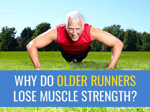 Why do older athletes lose muscle strength? - Strategies to help maintain muscle strength