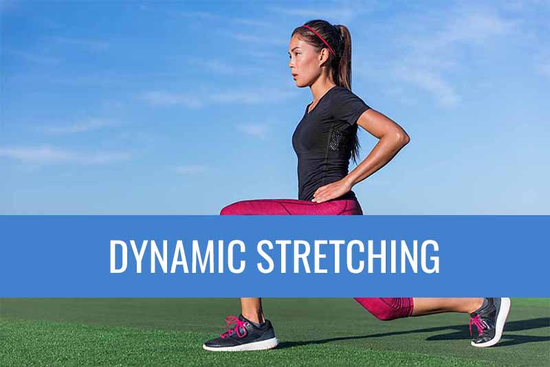 The benefits of dynamic stretches.