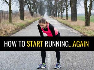 How To Start Running…Again