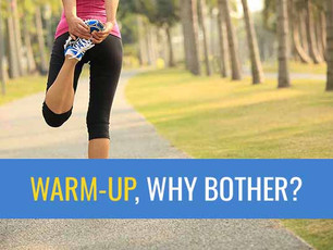 Warm-up, why bother?