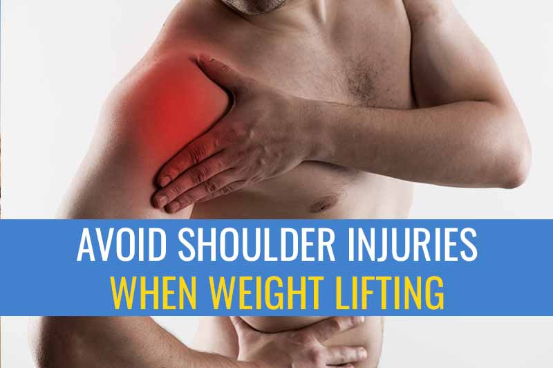 How to avoid shoulder injuries from weight lifting.