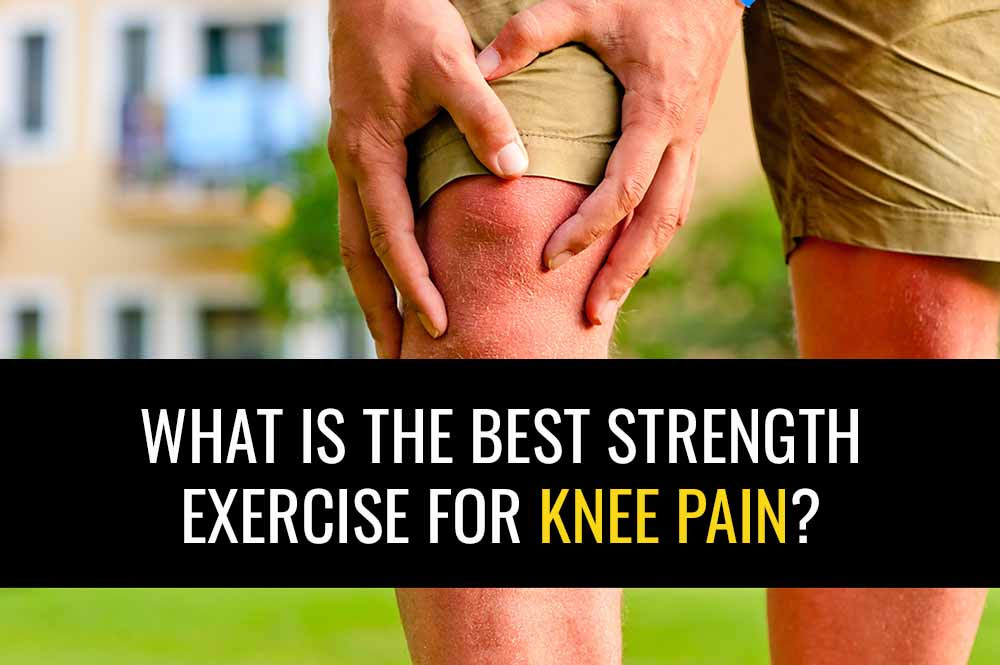 Learn what strength exercise I think is the best for knee pain.