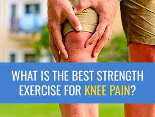What is the best strength exercise for knee pain?