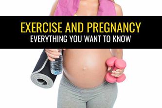 锻炼和怀孕——你想知道的一切!