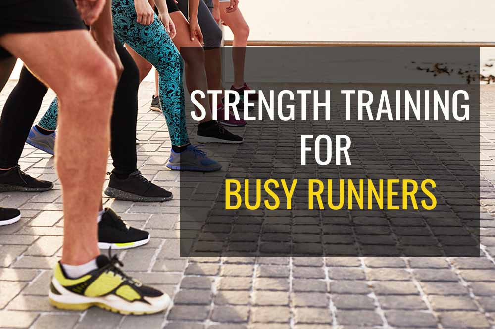 Strength training programme that does not take long - ideal for busy runners.