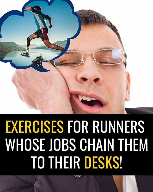 Exercises for runners who sit a lot.