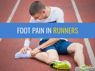 Foot pain in runners - A quick guide