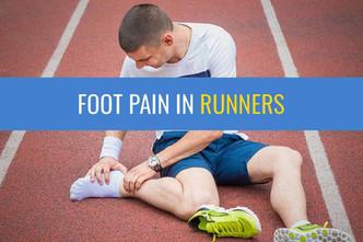 跑步者的脚疼痛 - 快速指南
