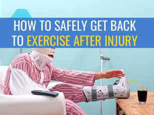 How to safely get back to running / exercise after injury