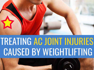 Treating AC joint injuries caused by weightlifting