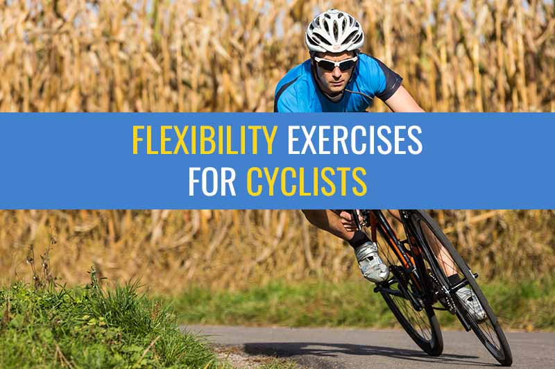 Flexibility exercises for cyclists