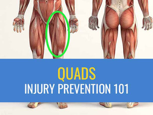 Injury Prevention 101: The Quads