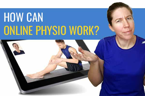 How online physiotherapy works.