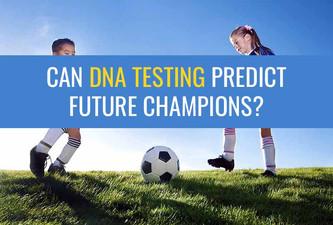 你会让你的孩子做DNA测试,看看他是否能成为未来的冠军吗?