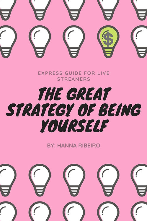 THE GREAT STRATEGY OF BEING YOURSELF