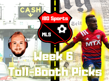 """Article- The Week 6 MLS """"Toll Booth"""""""