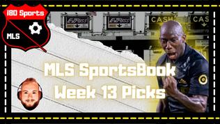 The i80 Sports TollBooth- Week 13 MLS Sportsbook Picks