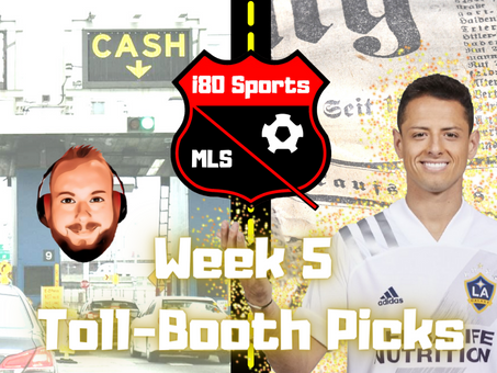 """Article- The Week 5 MLS """"Toll Booth"""""""