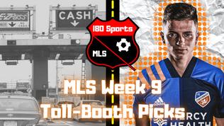 Week 9 MLS Toll Booth Picks