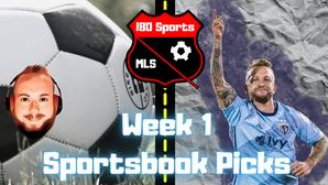 MLS Article- Week 1 Sportsbook Picks