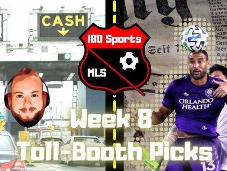 Article- Week 8 Toll Booth MLS Picks