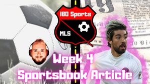 MLS Article- Week 4 Sportsbook Picks