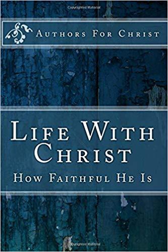 Life With Christ