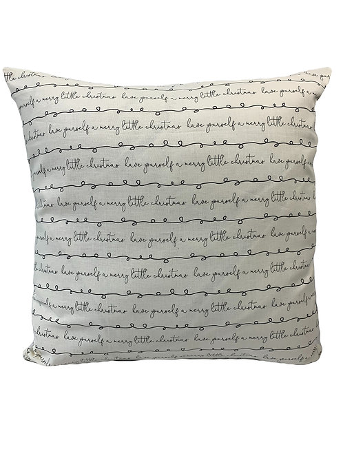 Have Yourself A Merry Little Christmas - Pillow Cover