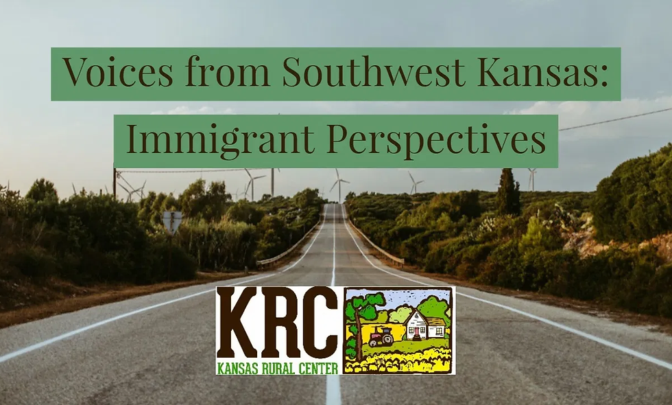 """""""Voices from Southwest Kansas: Immigrant Perspectives"""" Film Screening Plus Q&A"""
