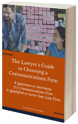 The Lawyer's Guide to Choosing a Communications Firm