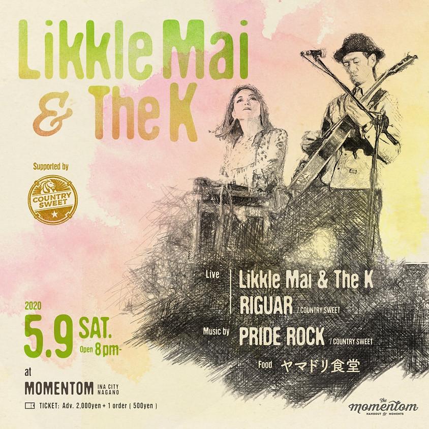 Likkle Mai & The K