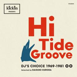 kickin presents Hi Tide Groove