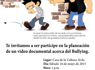 Ayúdanos a planear el documental acerca del Bullying