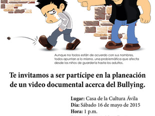 Ayúdanos a planear el documental acerca del Bullying