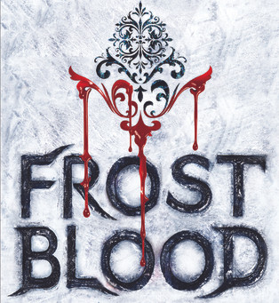 Frostblood, by Elly Blake