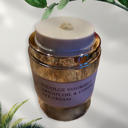 Argan Oil & Coffee Eye Cream -Indulge Yourself