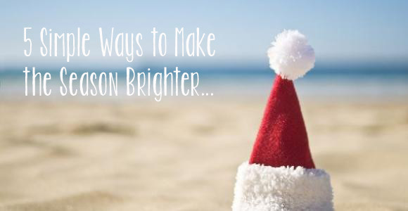 Wellness Wednesday- 5 Simple Ways to Make your Holiday Season Brighter