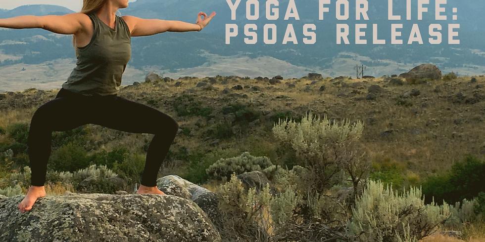 Yoga for Life: Psoas Release