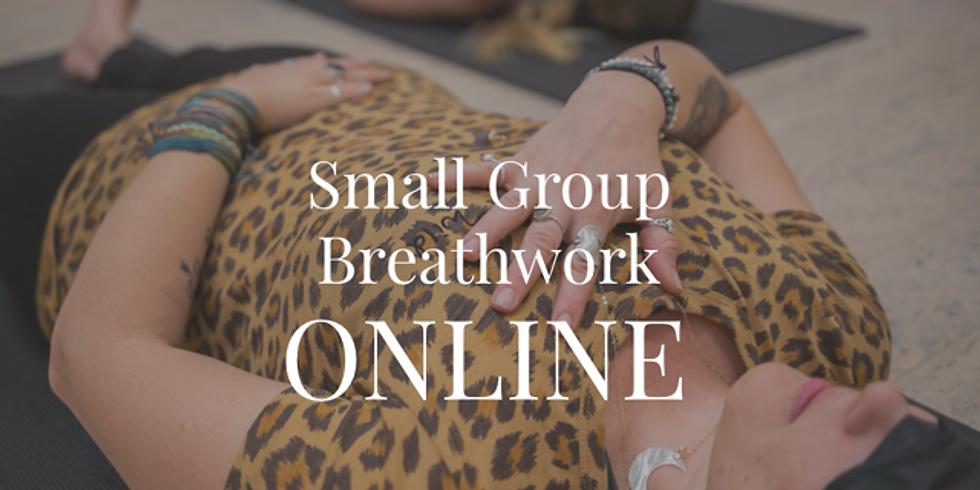 ONLINE : Small Group Breathwork- Morning