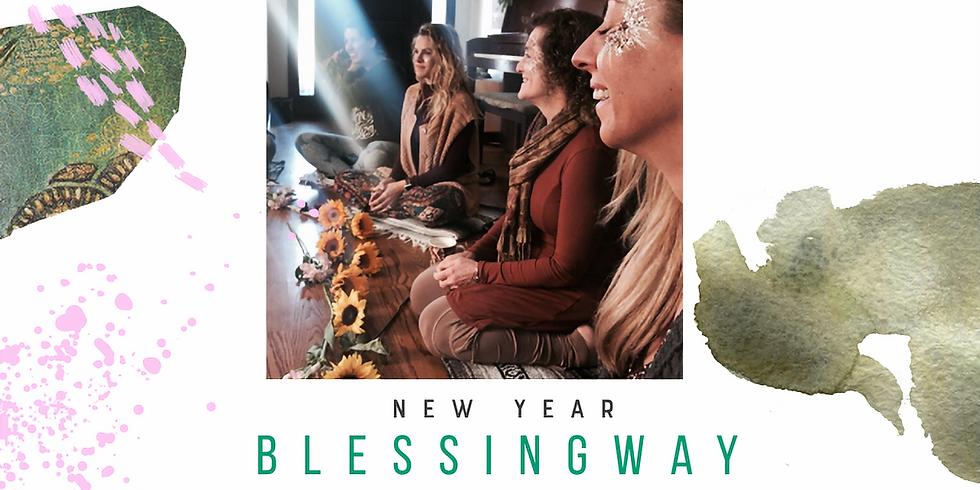 New Year Blessingway