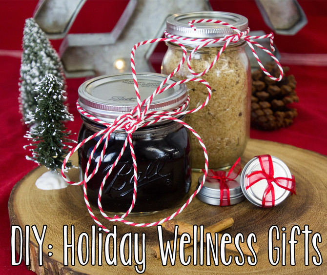 Wellness Wednesday- DIY Holiday Wellness Gifts