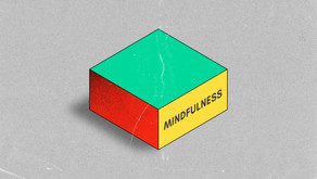 MINDFULNESS: An Intro Series Part 1 - Introduction