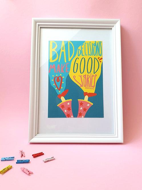 Print Bad decisions make good stories A5