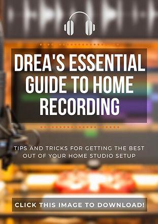 Drea's Essential Home Recording Guide.jp