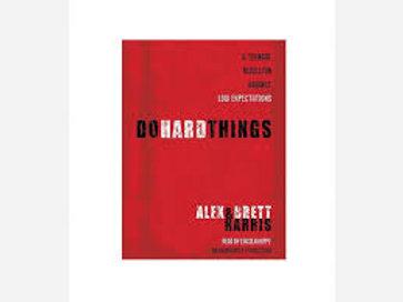 9th Grade Bible- Do Hard Things