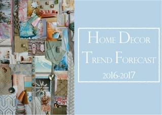 Home Décor Trend Forecast 2016/17